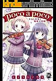 poco a poco 少女と音楽と秘密の花園【単行本版】 (少女宣言(百合シリーズ))