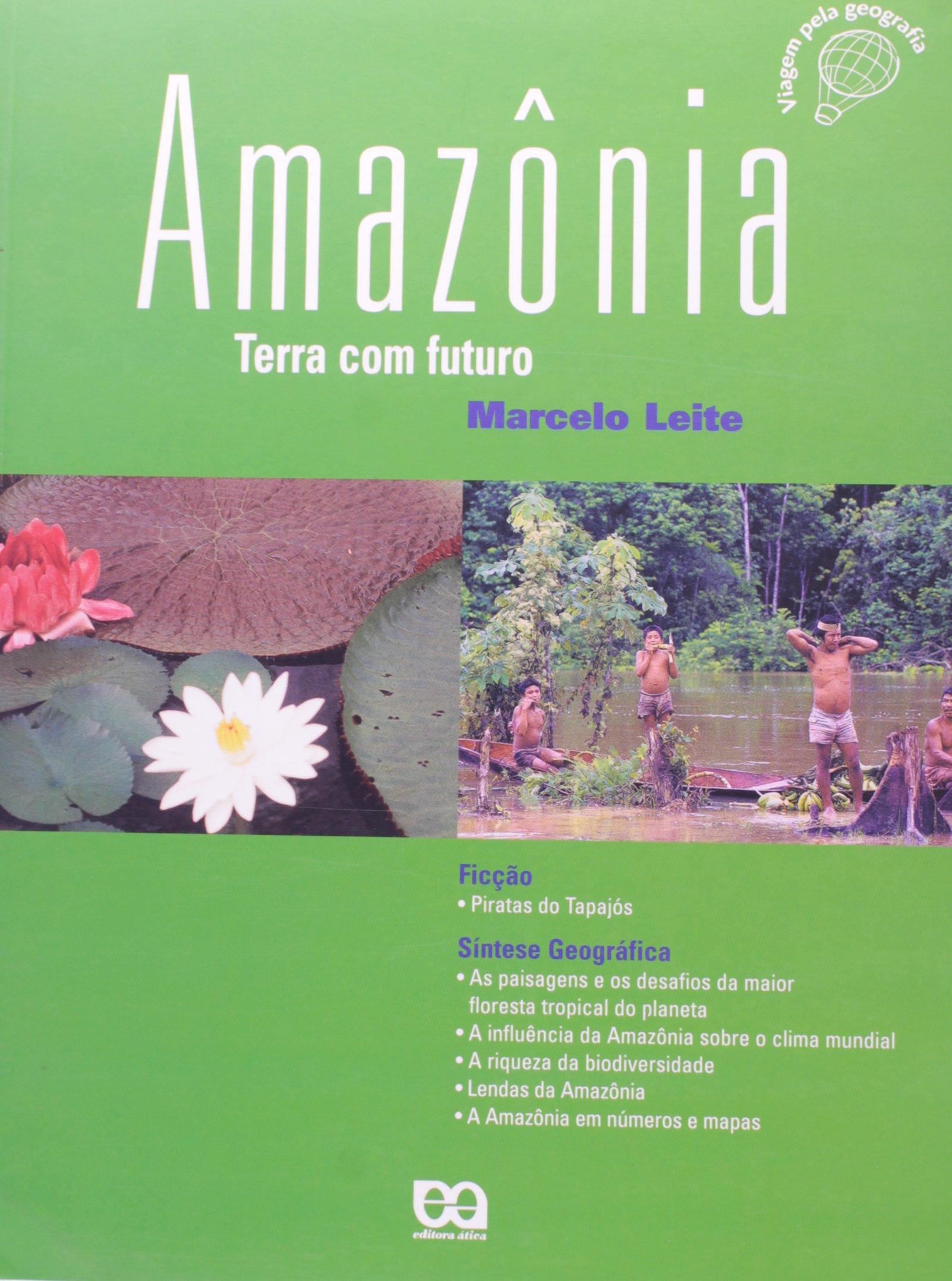 Amazônia. Terra Com Futuro ebook