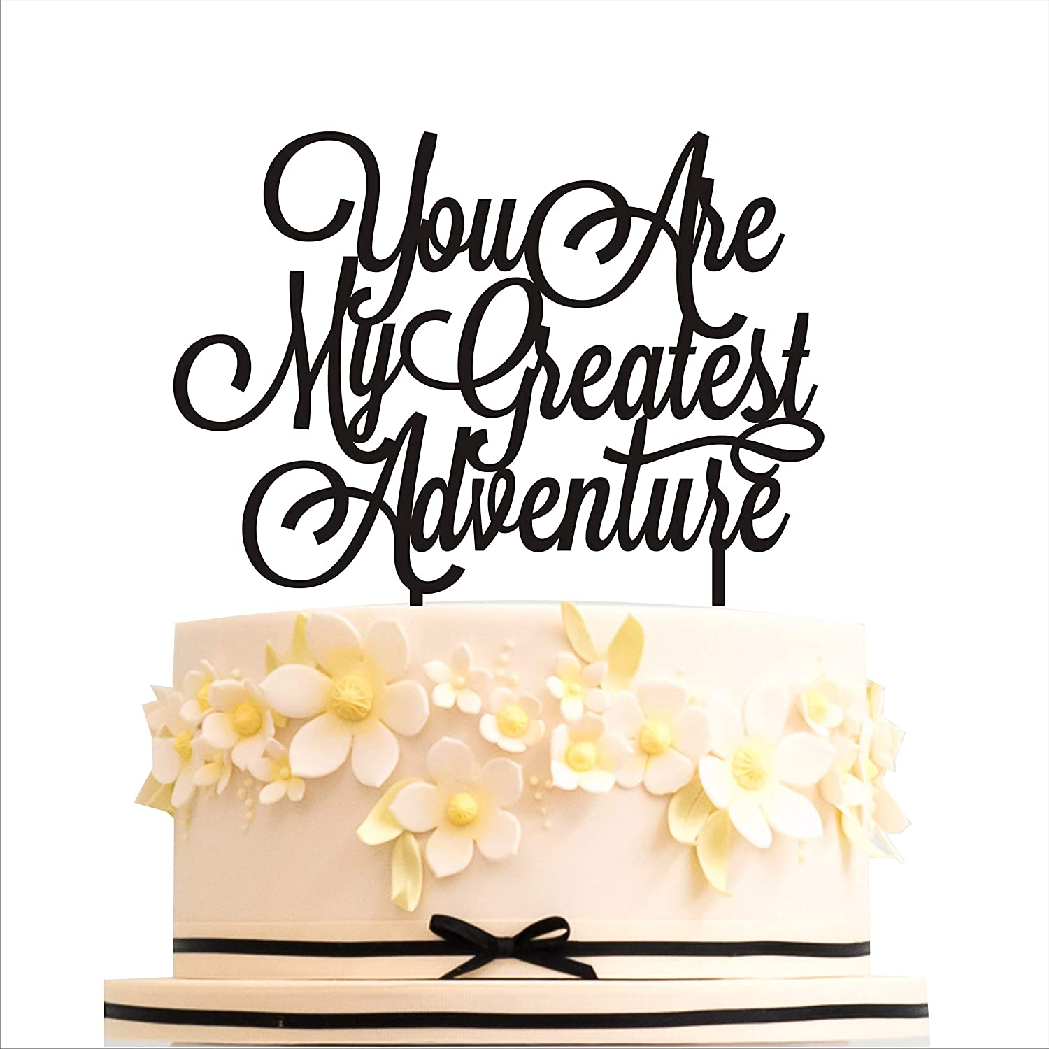 """You are my greatest adventure, Cake Topper Wedding, Cake Topper Birthday, Cake topper Anniversary, Gold Silver Black White Cake decorations (width 5"""", gold)"""