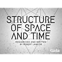 Structure of Space and Time - Season 1