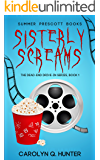 Sisterly Screams (The Dead-End Drive-In Series Book 1)