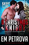 O Christmas Knight (Knight Ops Book 6)
