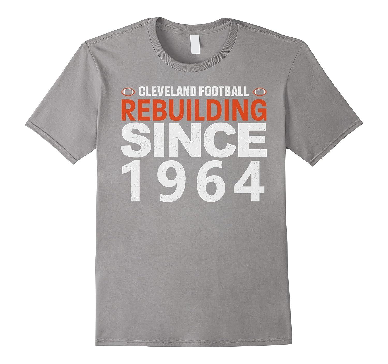 Cleveland Football Rebuilding Shirt Funny Vintage Tee-FL