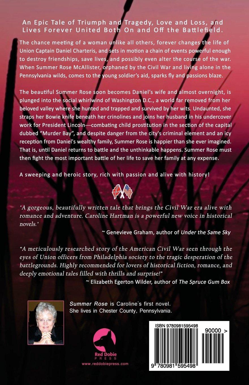 Summer Rose: Caroline Hartman: 9780981595498: Amazon.com: Books