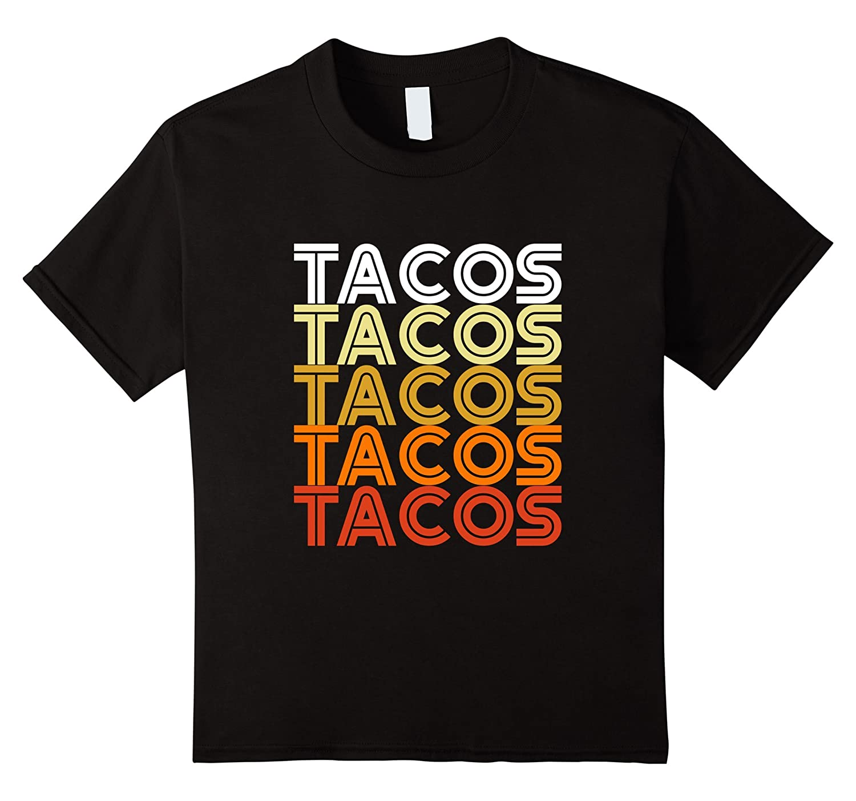 Retro Vintage Funny Tacos T shirt-Teevkd