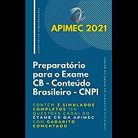 CNPI - Preparatório para o Exame de Conteúdo Brasileiro: Contém 3 Simulados Completos (60 questões cada) do Exame CB da…