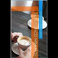 Solo Cinco Minutos (Spanish Edition)