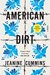 American Dirt (Oprah's Book Club): A Novel Kindle Edition
