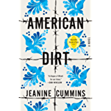 American Dirt (Oprah's Book Club): A Novel