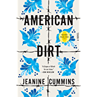 American Dirt (Oprah's Book Club): A Novel book cover