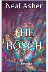 The Bosch: A Novella (Far Future Polity) Kindle Edition