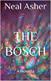 The Bosch: A Novella (Far Future Polity)