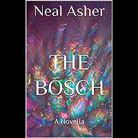 The Bosch: A Novella (Far Future Polity)