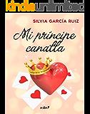 Mi príncipe canalla (Volumen independiente)