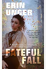 Fateful Fall (Worthington Investigations Romantic Susp) Kindle Edition