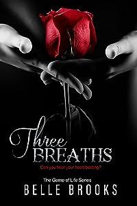 Three Breaths (The Game of Life Novella Series Book 3)