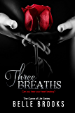 Three Breaths (The Game of Life Novella Series Book 3)