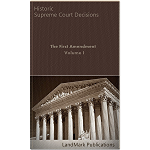 The First Amendment: Volume I (Constitutional Law Series)