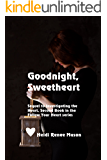 Goodnight, Sweetheart (Follow Your Heart Book 2)