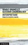 Interpretare: Dialogo tra un musicista e un giurista