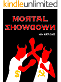 Mortal Showdown: An international, high-voltage thriller (Oligarch Book 2)