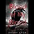 Blood of My Blood (I Hunt Killers Book 3)