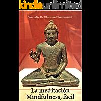 Meditación Mindfulness, Fácil