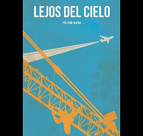 Lejos del cielo eBook: Molina García, Jaime: Amazon.es: Tienda Kindle