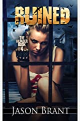 Ruined (The Hunger Book 4) Kindle Edition