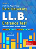 Delhi University LL.B. Entrance Test Solved Papers (2008-2016)