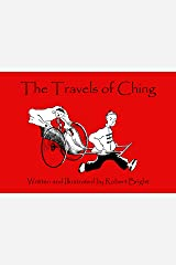 The Travels of Ching Hardcover