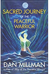 SACRED JOURNEY OF THE PEACEFUL WARRIOR Kindle Edition
