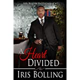 A Heart Divided (The Heart Book 4)