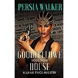 Goodfellowe House: A Lanie Price Mystery