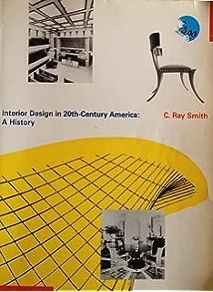 Interior Design in 20Th-Century America: A History