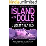 Island of the Dolls: A psychological horror thriller (World's Scariest Places Book 4)