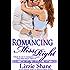 Romancing Miss Right (Reality Romance Book 2)