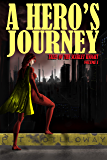 A Hero's Journey (Tales of the Scarlet Knight #1)