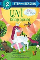 Uni Brings Spring (Uni the Unicorn) (Step into Reading) Kindle Edition