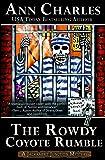 The Rowdy Coyote Rumble (Jackrabbit Junction Humorous Mystery) (Volume 4)