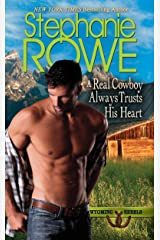 A Real Cowboy Always Trusts His Heart (Wyoming Rebels) Kindle Edition