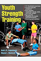 Youth Strength Training: Programs for Health, Fitness, and Sport (Strength & Power for Young Athlete) Paperback