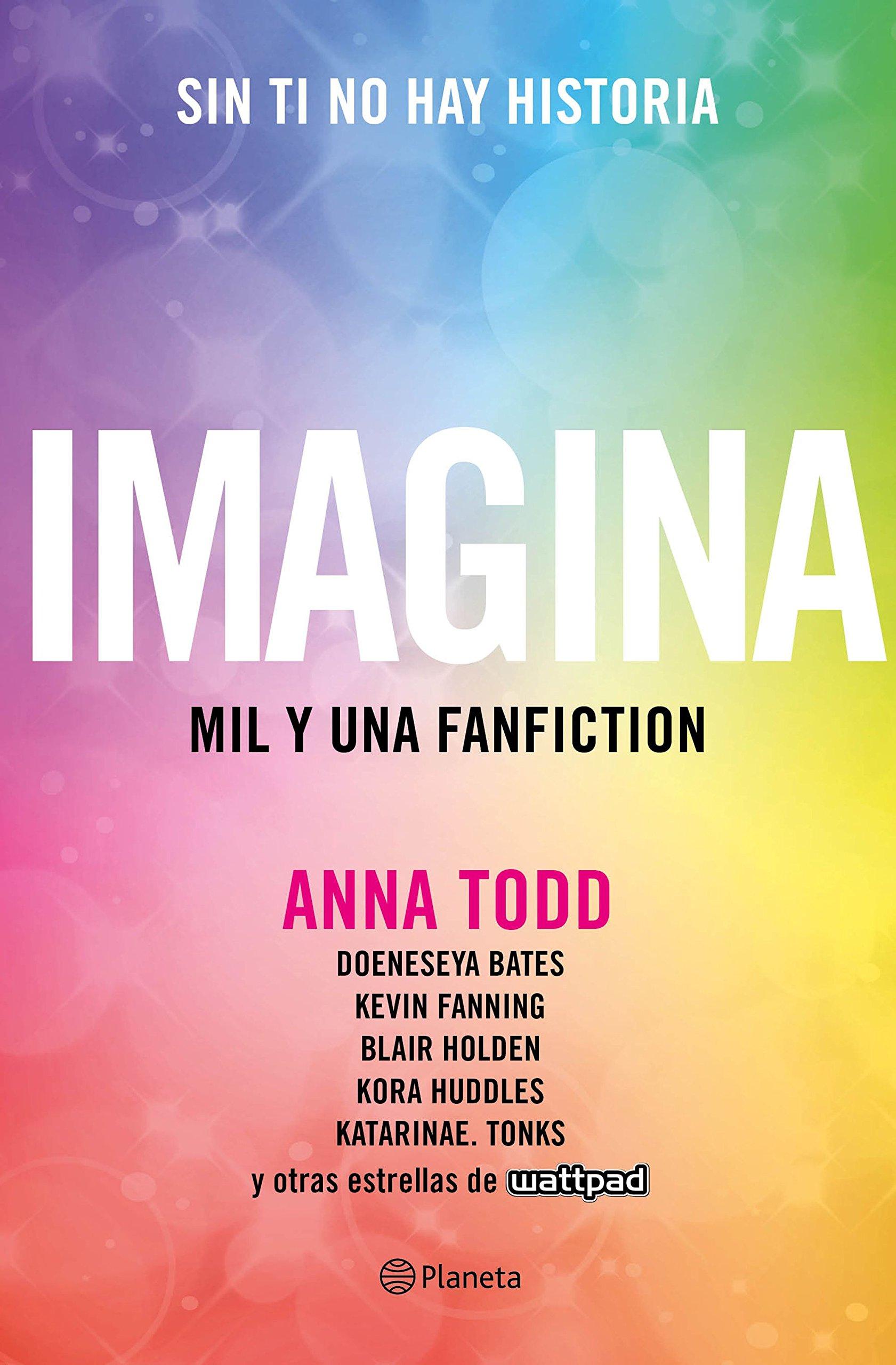 Imagina (Planeta Internacional): Amazon.es: Anna Todd, Traducciones Imposibles S. L.: Libros