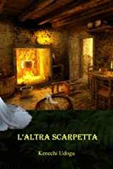 L'altra Scarpetta (Italian Edition) Kindle Edition