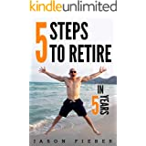 5 Steps To Retire In 5 Years