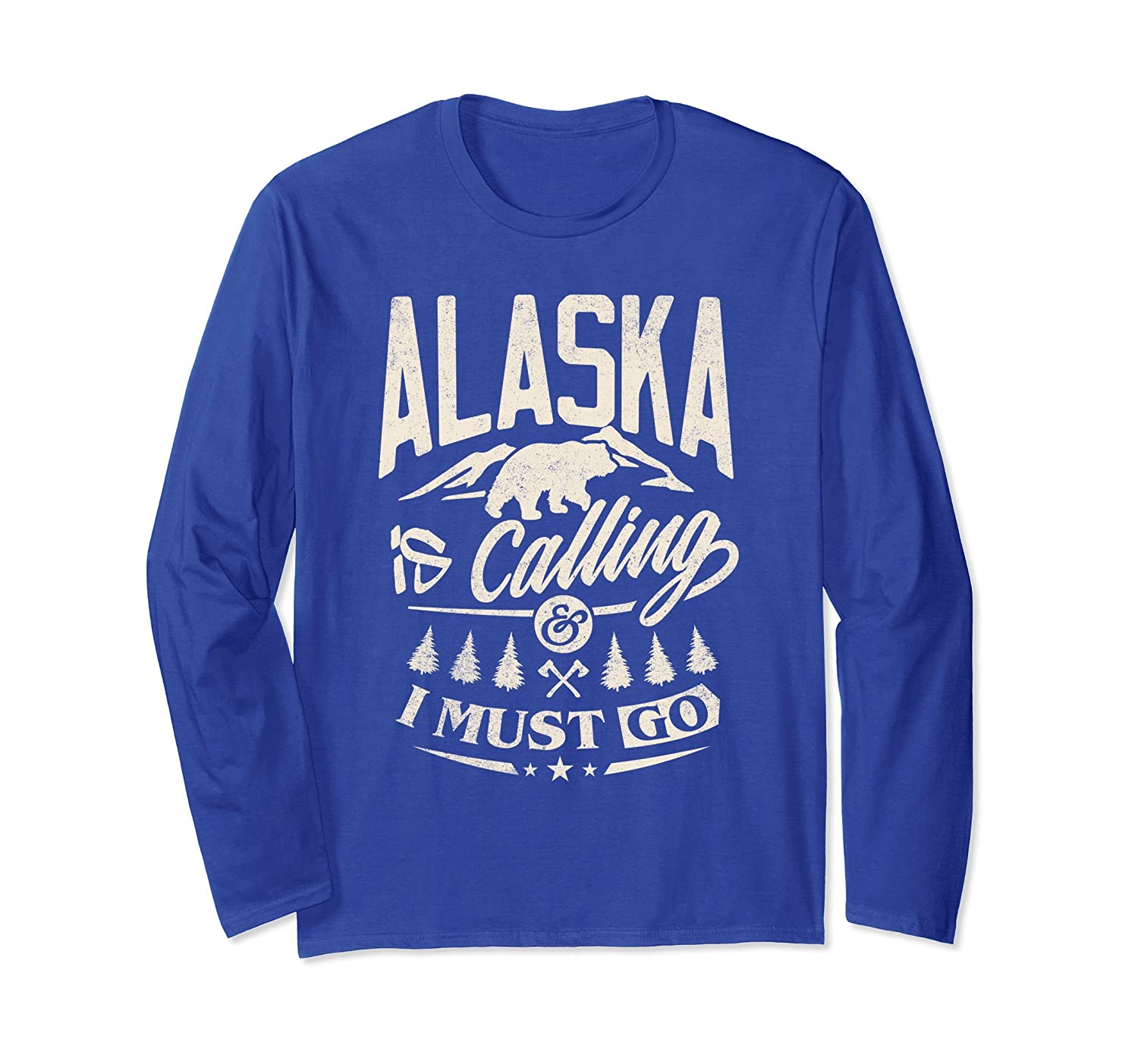 Alaska Shirt - Alaska is calling me and I must go-alottee gift