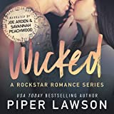 Wicked: A Rockstar Romance Series