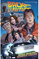 Back to the Future Vol. 1: Untold Tales and Alternate Timelines Kindle Edition