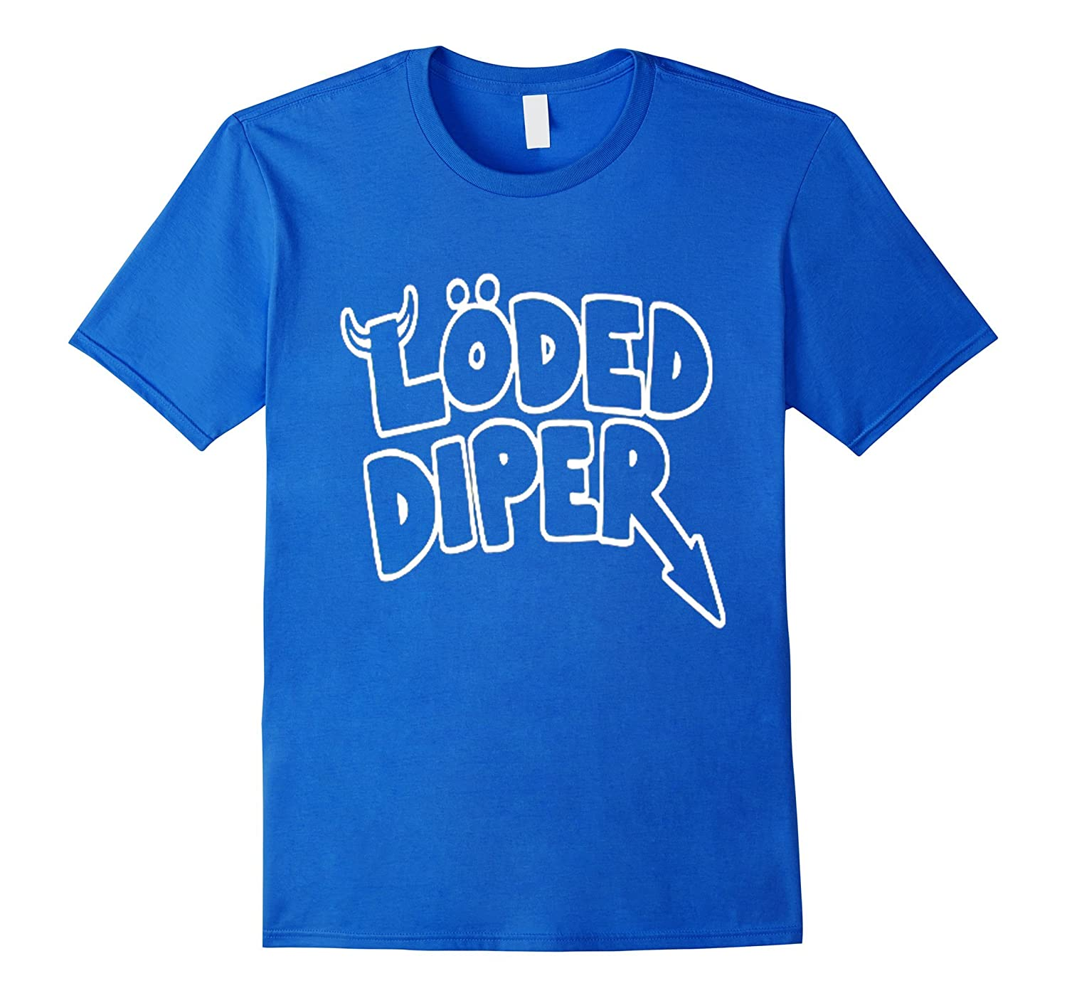 Funny Loded Diper T Shirt