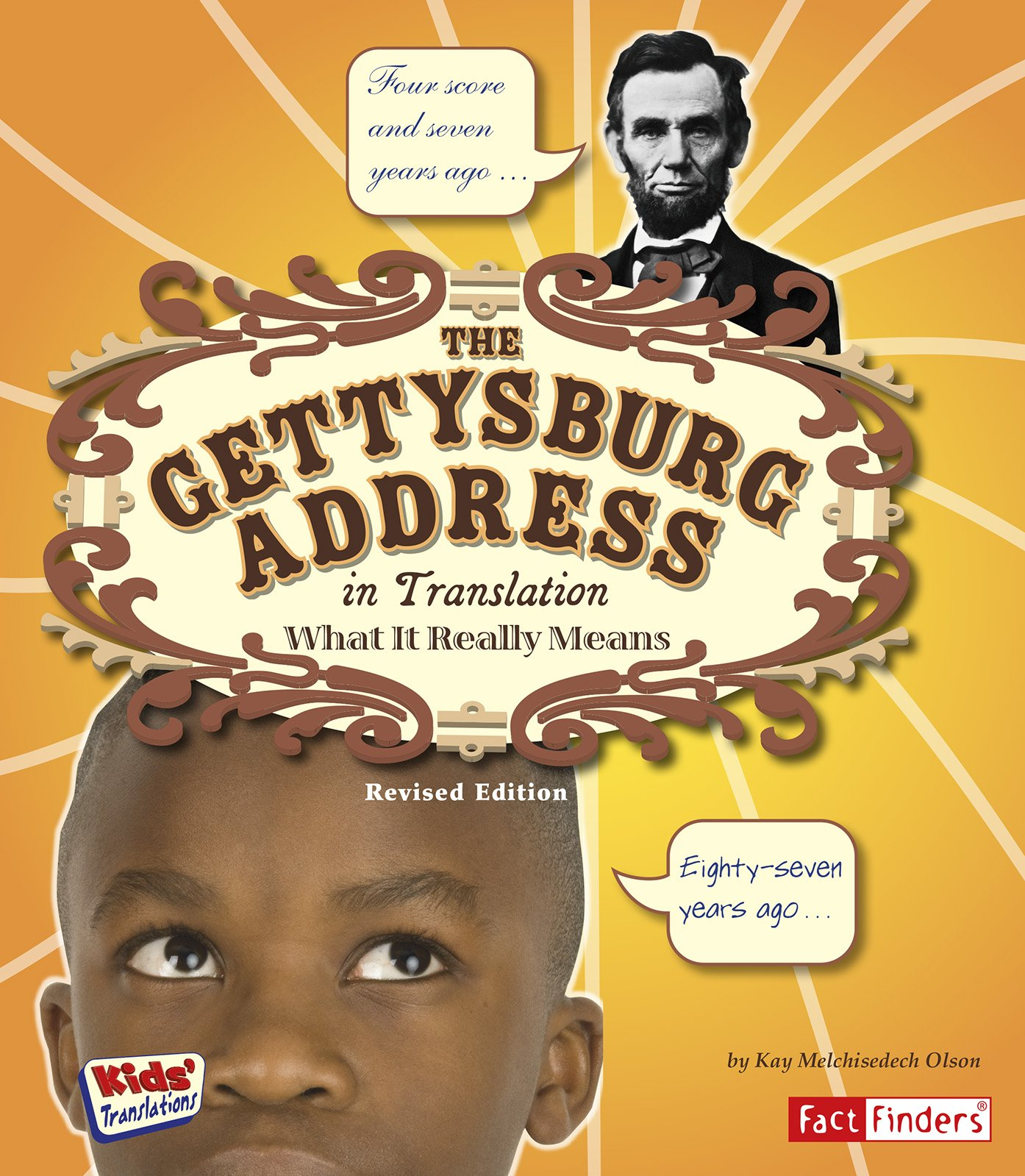 The Gettysburg Address in Translation: What It Really Means (Kids' Translations) ebook